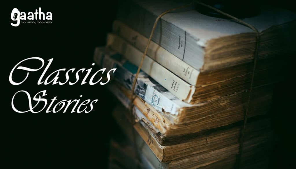Classics stories gaatha on air